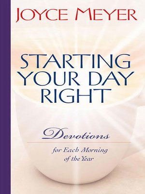 starting your day right by joyce meyer overdrive rakuten overdrive ebooks audiobooks and. Black Bedroom Furniture Sets. Home Design Ideas