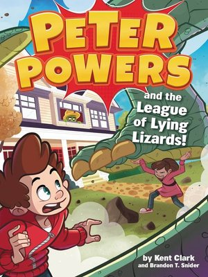 cover image of Peter Powers and the League of Lying Lizards!