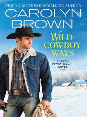 cover image of Wild Cowboy Ways