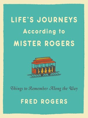 cover image of Life's Journeys According to Mister Rogers