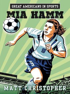 cover image of Mia Hamm