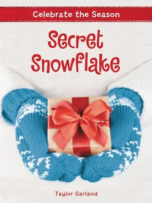 cover image of Celebrate the Season--Secret Snowflake