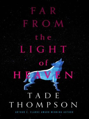 cover image of Far from the Light of Heaven