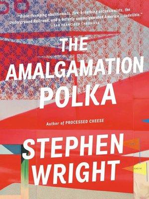 cover image of The Amalgamation Polka