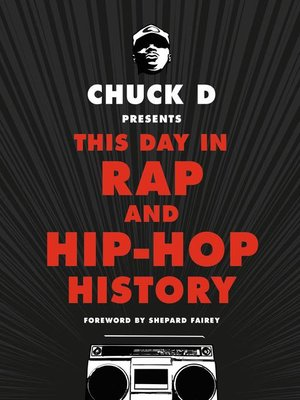 cover image of Chuck D Presents This Day in Rap and Hip-Hop History