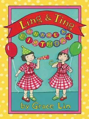 cover image of Ling & Ting Share a Birthday