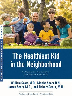 cover image of The Healthiest Kid in the Neighborhood