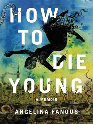 cover image of How to Die Young