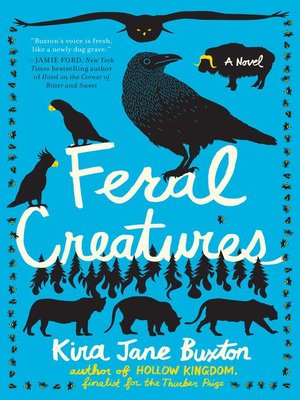 cover image of Feral Creatures