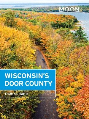 cover image of Moon Wisconsin's Door County