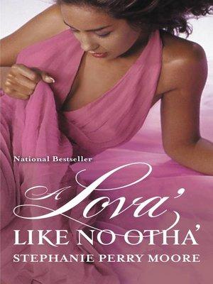 cover image of A Lova' Like No Otha'