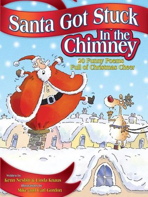 cover image of Santa Got Stuck in the Chimney