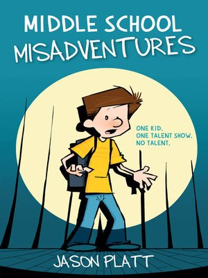 cover image of Middle School Misadventures