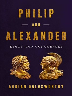 cover image of Philip and Alexander