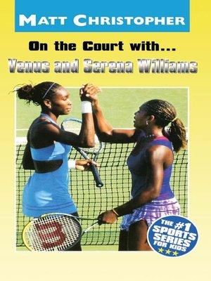 cover image of Venus and Serena Williams