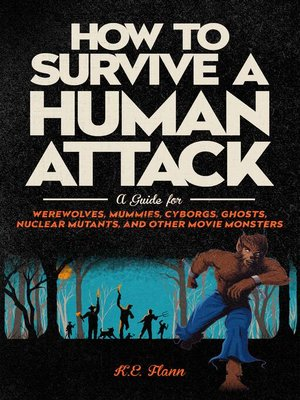 cover image of How to Survive a Human Attack
