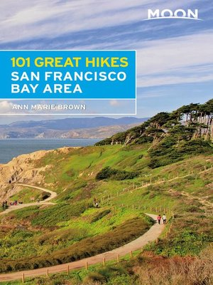 cover image of Moon 101 Great Hikes San Francisco Bay Area