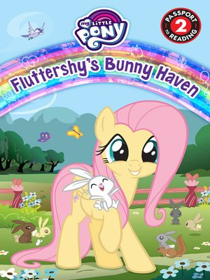 cover image of My Little Pony: Fluttershy's Bunny Haven