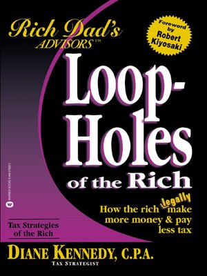 cover image of Rich Dad's® Loopholes of the Rich