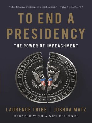 cover image of To End a Presidency