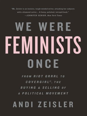cover image of We Were Feminists Once