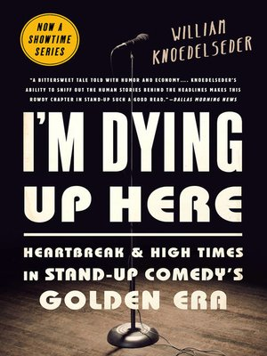 cover image of I'm Dying Up Here