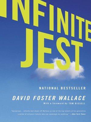 Infinite Jest By David Foster Wallace Overdrive Rakuten Overdrive
