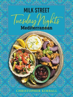 cover image of Milk Street: Tuesday Nights Mediterranean