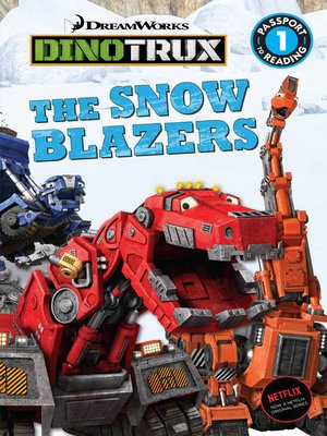 cover image of Dinotrux--The Snow Blazers