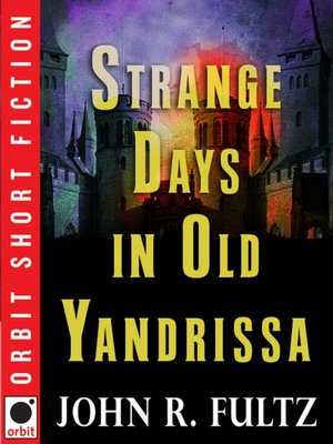 cover image of Strange Days in Old Yandrissa