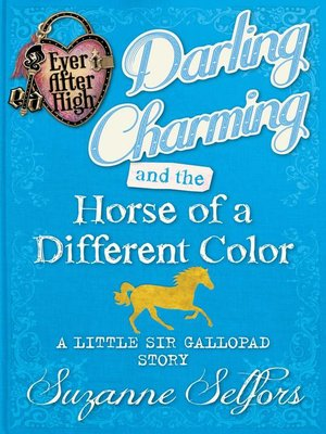cover image of Darling Charming and the Horse of a Different Color