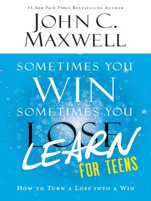 cover image of Sometimes You Win—Sometimes You Learn for Teens