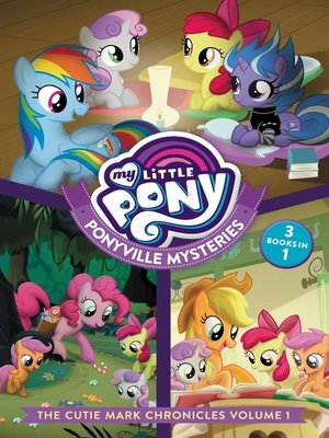 cover image of The Cutie Mark Chronicles, Volume 1