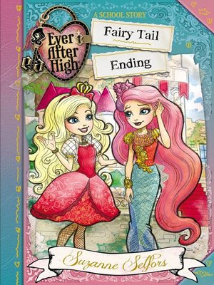 cover image of Ever After High--Fairy Tail Ending
