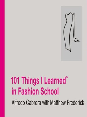 cover image of 101 Things I Learned<sup>TM</sup> in Fashion School