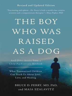 cover image of The Boy Who Was Raised as a Dog