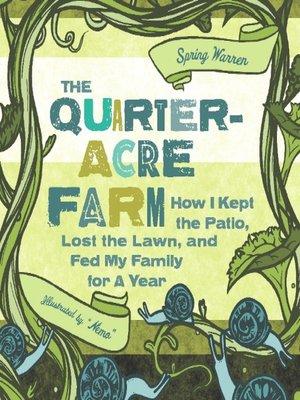 cover image of The Quarter-Acre Farm