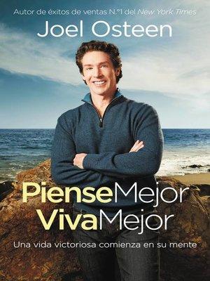 cover image of Piense Mejor, Viva Mejor