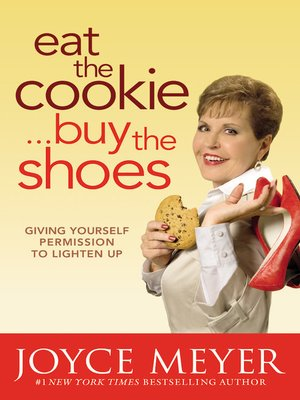 cover image of Eat the Cookie...Buy the Shoes