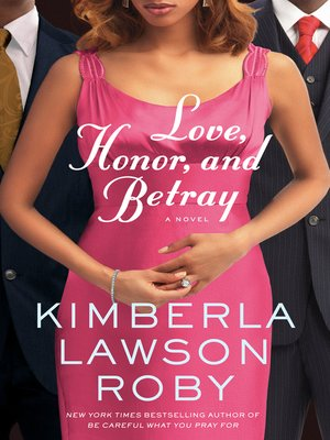 cover image of Love, Honor, and Betray