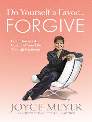 cover image of Do Yourself a Favor... Forgive