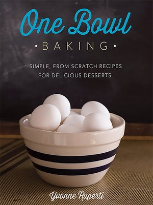 cover image of One Bowl Baking