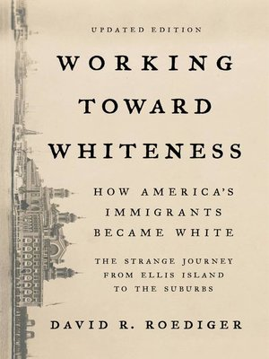 cover image of Working Toward Whiteness