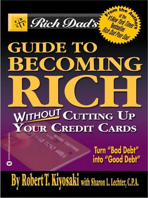cover image of Rich Dad's Advisors®: Guide to Becoming Rich . . . Without Cutting up Your Credit Cards
