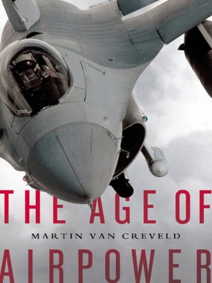 cover image of The Age of Airpower