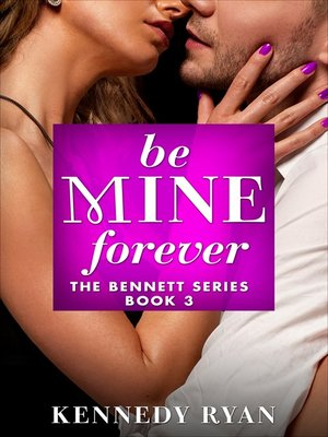 cover image of Be Mine Forever