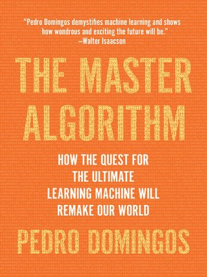 cover image of The Master Algorithm