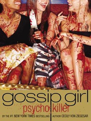 cover image of Gossip Girl, Psycho Killer