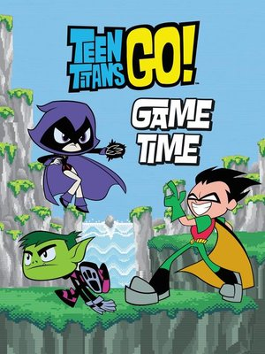 cover image of Teen Titans Go! (TM)--Game Time