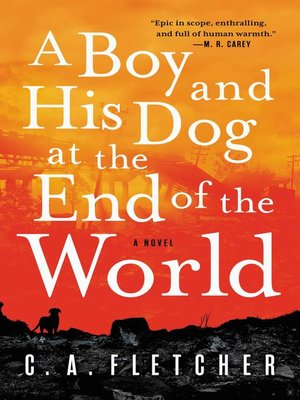 cover image of A Boy and His Dog at the End of the World